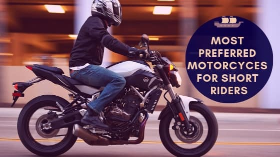The 5 Best Motorcycles For Short Riders